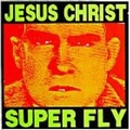 JESUS CHRIST SUPER FLY ‎ - BIG SHIT